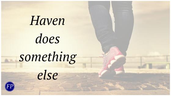 haven does something else