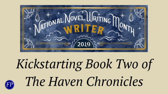 kickstarting book two of the haven chronicles