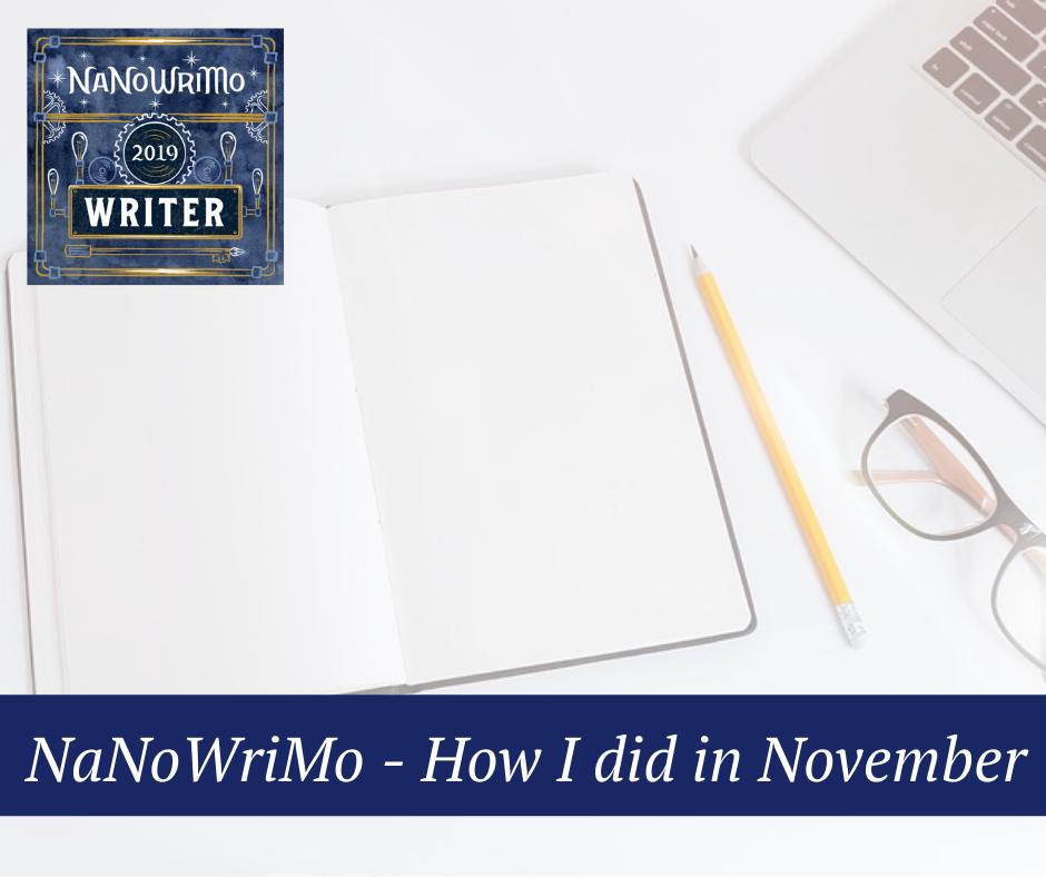 NaNoWriMo - How I did in November