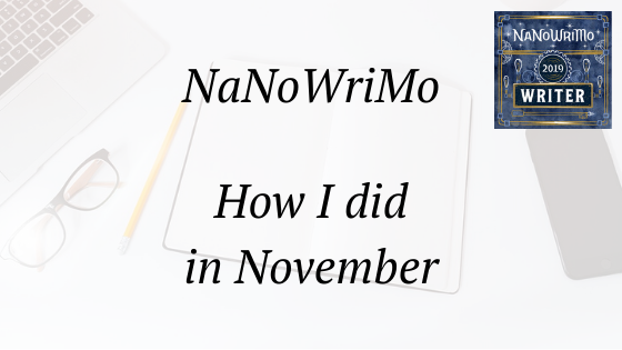 nanowrimo how I did in November