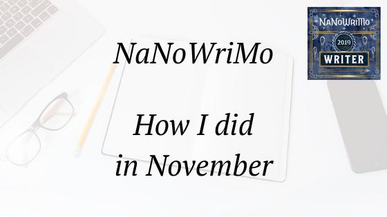 nanowrimo how I did in November