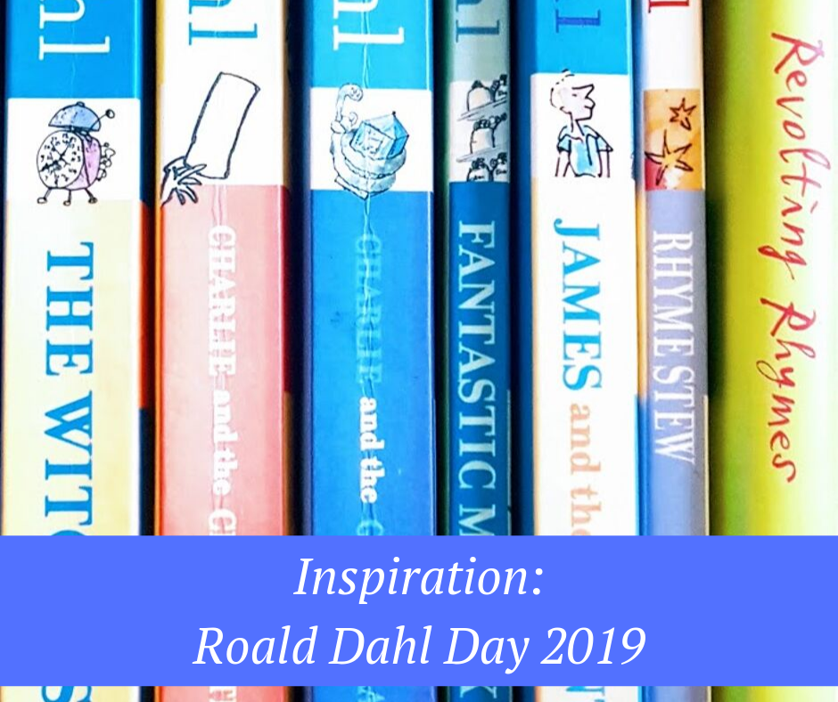 inspiration: Roald Dahl day 2019