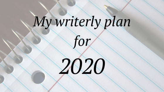writerly plan for 2020