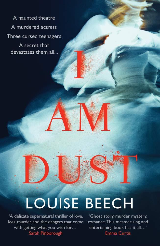 I am Dust by Louise Beech