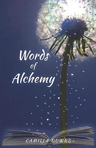 words of alchemy by camilla downs
