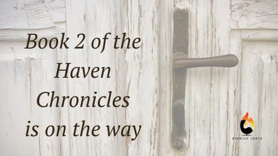 book 2 of the haven chronicles is on the way