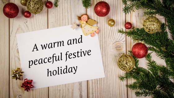a warm and peaceful festive holiday