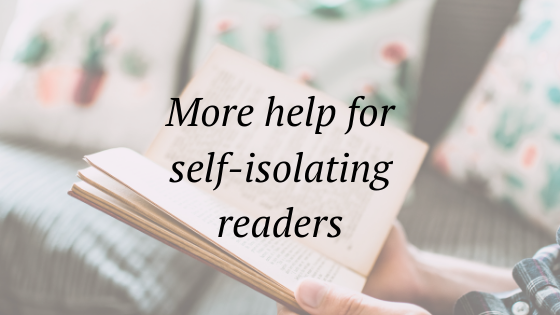 more help for self-isolating readers
