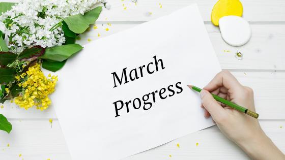 March progress