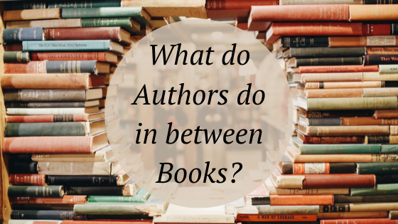 what do authors do in between books?