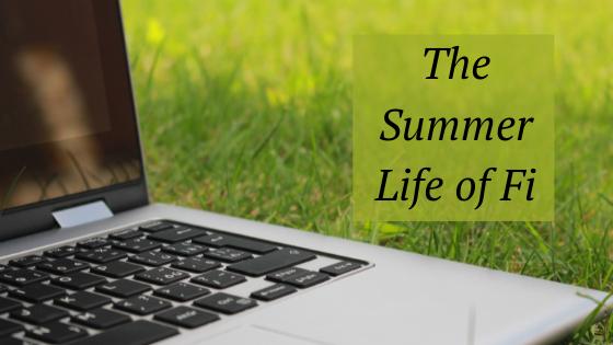 summer life of fi